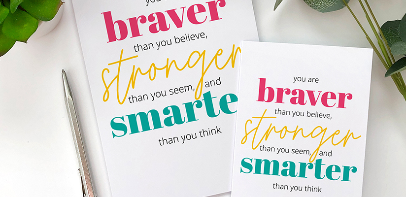 Header image for article Here's to Being Braver, Stronger, and Smarter